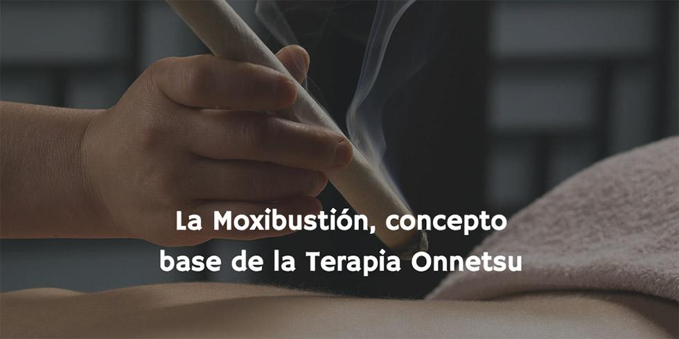 Moxibustión, concepto base de la terapia onnetsu