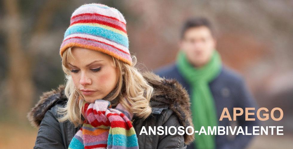 Patrón de apego: apego ansioso-ambivalente