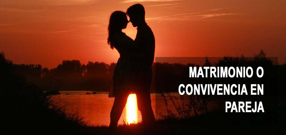 Matrimonio o convivencia en pareja