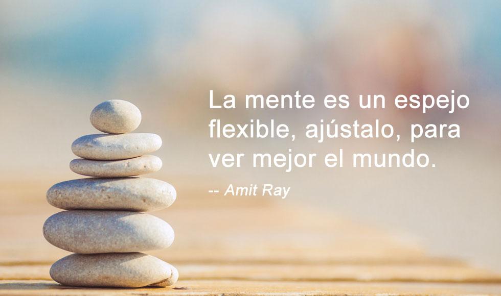 Mindfulness: La mente es un espejo flexible, ajústalo, para ver mejor el mundo