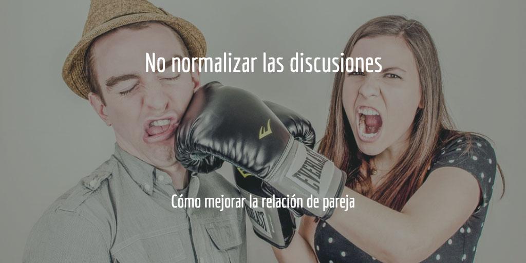 Cómo mejorar la relación de pareja: no normalizar las discusiones
