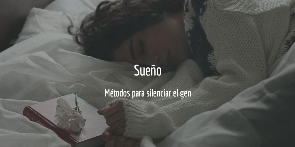 Sueño - métodos para silenciar el gen