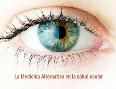 Medicina alternativa para la salud de los ojos
