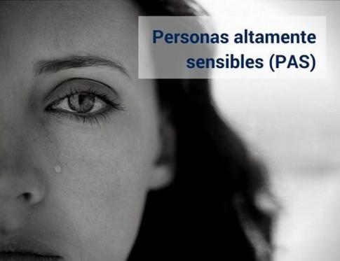 Conoce cómo son las personas altamente sensibles (PAS)