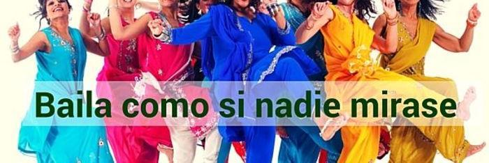 Baila (bhangra) como si nadie mirase