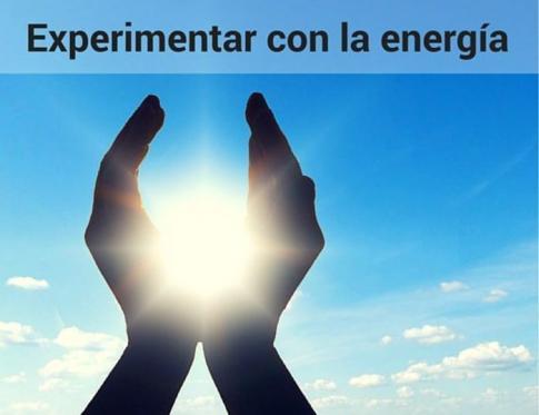 Cómo aprender a experimentar con la energía