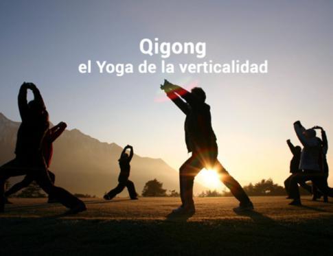 Qigong, el Yoga de la verticalidad.