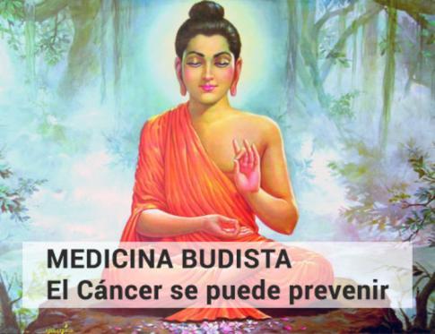 Medicina Budista: El cáncer se puede prevenir