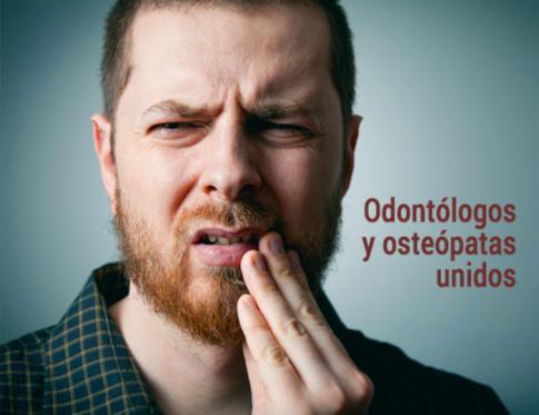 Odontólogos y osteópatas deben trabajar juntos en equipo