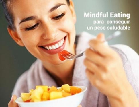 Mindful eating para conseguir un peso saludable.