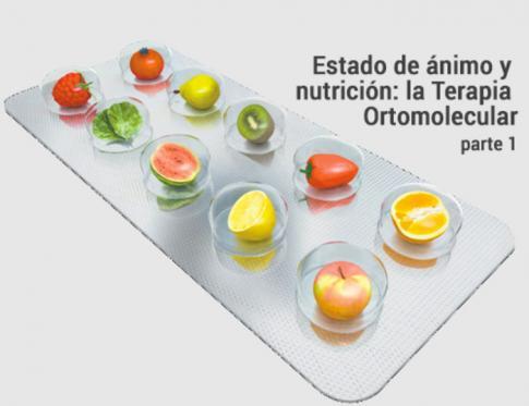 Estado de ánimo y nutrición: terapia ortomolecular parte 1