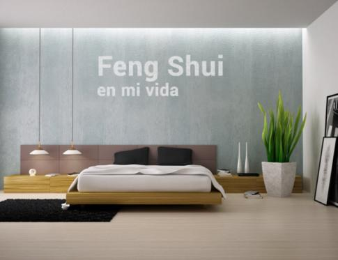 Feng Shui en mi vida - cómo nos ayuda el Feng Shui