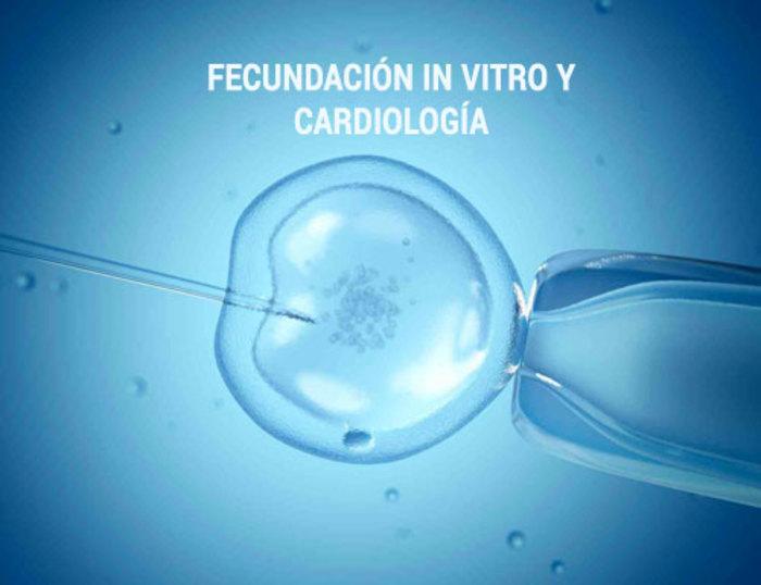 Fecundación in vitro (FIV) y cardiología