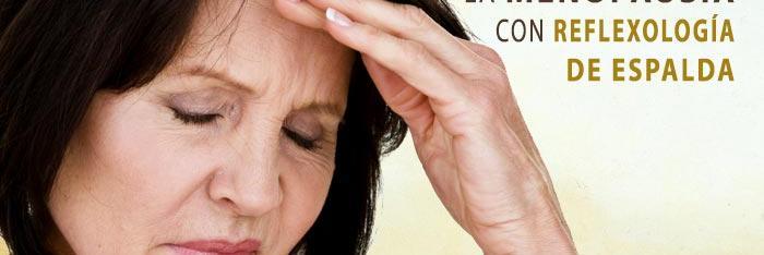 La menopausia aliviada con reflexología de espalda